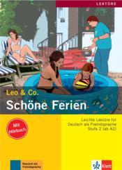 Leo & Co. ; allemand ; A2 ; Schöne Ferien - Couverture - Format classique