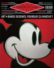 Les cahiers de la BD N.3 ; art & bande dessinée, pourquoi ça marche ? - Couverture - Format classique