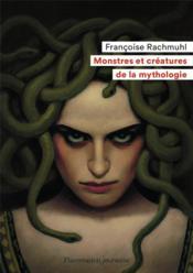 Monstres et créatures de la mythologie - Couverture - Format classique