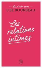 Les relations intimes ; écoute ton corps - Couverture - Format classique