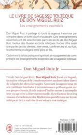 Le livre de sagesse toltèque de Don Miguel Ruiz ; les enseignements essentiels - 4ème de couverture - Format classique