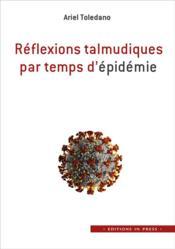 Réflexions talmudiques par temps d'épidémie - Couverture - Format classique