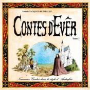 Nouveaux contes dans le style d'autrefois t.2 ; contes d'Evêr - Couverture - Format classique