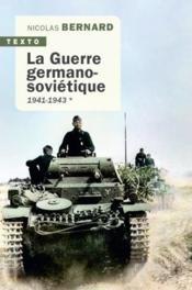 La Guerre germano-soviétique t.1 ; 1941-1943 - Couverture - Format classique