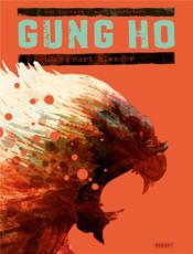Gung Ho T.5 ; mort blanche - Couverture - Format classique