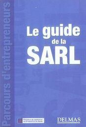 Le Guide De La Sarl - Intérieur - Format classique