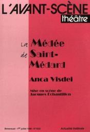 Revue L'Avant-Scene Theatre N.1033 ; La Médée De Saint-Médard - Couverture - Format classique
