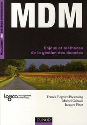 MDM ; enjeux et méthodes de la gestion des données - Couverture - Format classique