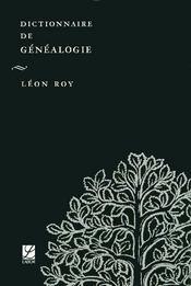 Dictionnaire De Genealogie - Intérieur - Format classique