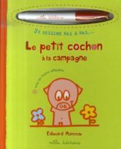 Le petit cochon à la campagne - Couverture - Format classique