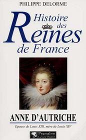 Anne d'Autriche ; épouse de Louis XIII, mère de Louis XIV - Intérieur - Format classique
