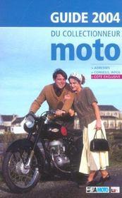 Le guide du collectionneur moto (édition 2004) - Intérieur - Format classique