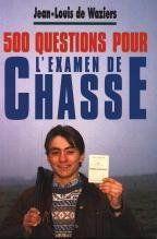 500 Questions Pour L'Examen De Chasse - Couverture - Format classique