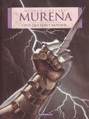 Murena T.4 ; ceux qui vont mourir... - Intérieur - Format classique