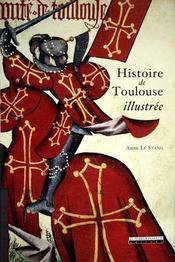 Histoire de Toulouse illustrée - Intérieur - Format classique