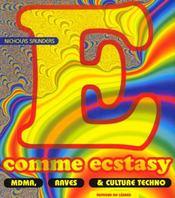E comme ecstasy. mdma, raves et culture techno - Intérieur - Format classique