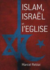 Islam, Israël et l'église - Intérieur - Format classique