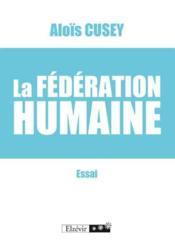 La fédération humaine - Couverture - Format classique