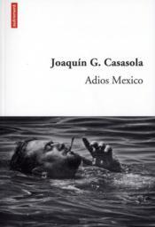 Adios Mexico - Couverture - Format classique