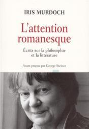 CONTRETEMPS ; l'attention romanesque ; écrits sur la philosophie et la littérature - Couverture - Format classique