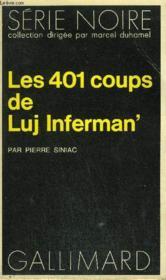 Collection : Serie Noire N° 1535 Les 401 Coups De Luj Inferman' - Couverture - Format classique