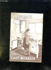L ELECTRICITE DANS LA RT MENAGER. 3em EDITION. - Couverture - Format classique