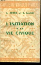 L'Initiatiion A La Vie Civique - Couverture - Format classique