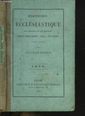 Histoire Ecclesiastique Par Demandes Et Par Reponses Depuis Jesus-Christ Jusqu'A Nos Jours. - Couverture - Format classique