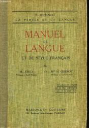 Manuel De Langue Et De Style Francais - Couverture - Format classique