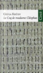 Le coq de madame Cleophas - Couverture - Format classique