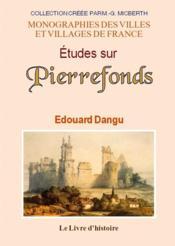 Pierrefonds (etudes sur) - Couverture - Format classique