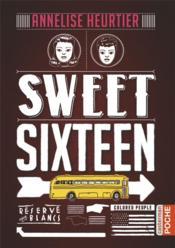 Sweet sixteen - Couverture - Format classique