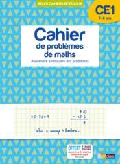Cahier de problèmes de maths ; CE1 ; 7-8 ans ; apprendre à résoudre des problèmes - Couverture - Format classique