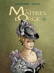 Les maîtres de l'Orge T.2 ; Margrit,1886 - Couverture - Format classique