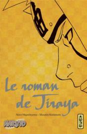 Naruto T.1 ; le roman de Jiraya - Couverture - Format classique