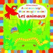 Avec mon doigt... ; mon imagier animé ; les animaux - Couverture - Format classique
