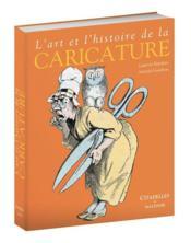 L'art et l'histoire de la caricature (réédition) - Couverture - Format classique