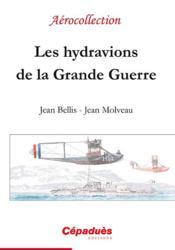 Les hydravions de la Grande Guerre - Couverture - Format classique