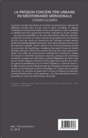 La pression foncière péri-urbaine en Méditerranée méridionale ; l'exemple algérien - 4ème de couverture - Format classique