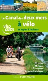 Le canal des deux mers à vélo, de Royan à Toulouse - Couverture - Format classique