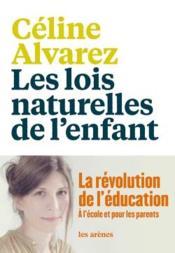 Les lois naturelles de l'enfant ; la révolution de l'éducation - Couverture - Format classique
