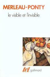 Le visible et l'invisible ; notes de travail - Intérieur - Format classique