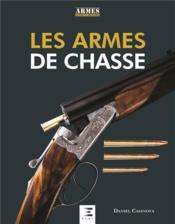 Les armes de chasse - Couverture - Format classique