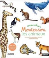 Mon cahier montessori ; les animaux des continents - Couverture - Format classique