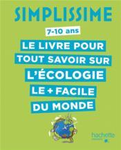 Simplissime ; le livre pour tout savoir sur l'écologie le + facile du monde - Couverture - Format classique