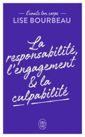 La responsabilité, l'engagement & la culpabilité - Couverture - Format classique