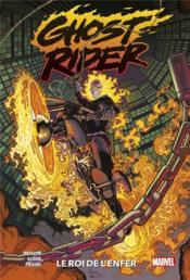 Ghost Rider T.1 ; le roi de l'enfer - Couverture - Format classique