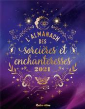 Almanach des sorcières et des enchanteresses (édition 2021) - Couverture - Format classique