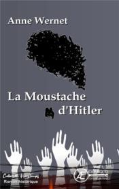 La moustache d'Hitler - Couverture - Format classique