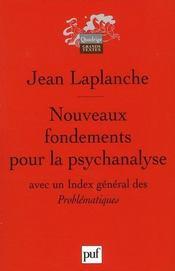 Nouveaux fondements pour la psychanalyse (2e édition) - Intérieur - Format classique